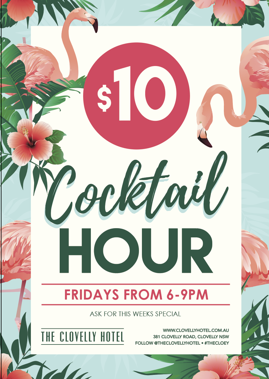 Cloey Cocktail Hour - $10 cocktails - Fridays 6 to 9pm