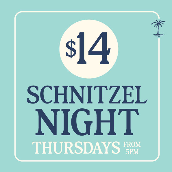 The famous Cloey $14 Chicken Schnitty is back on Thursdays